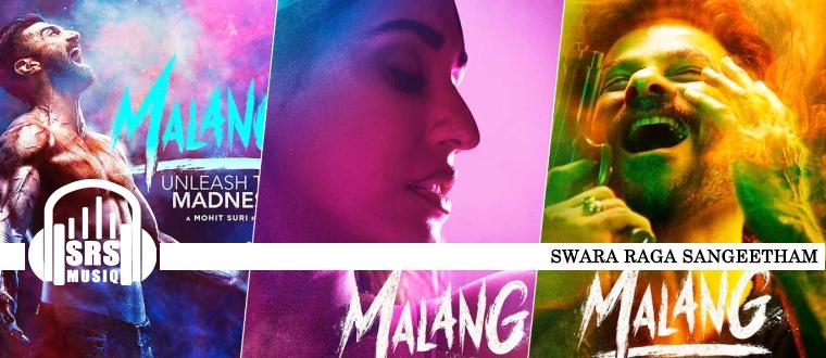 Malang Title Track Swara Raga Sangeetham